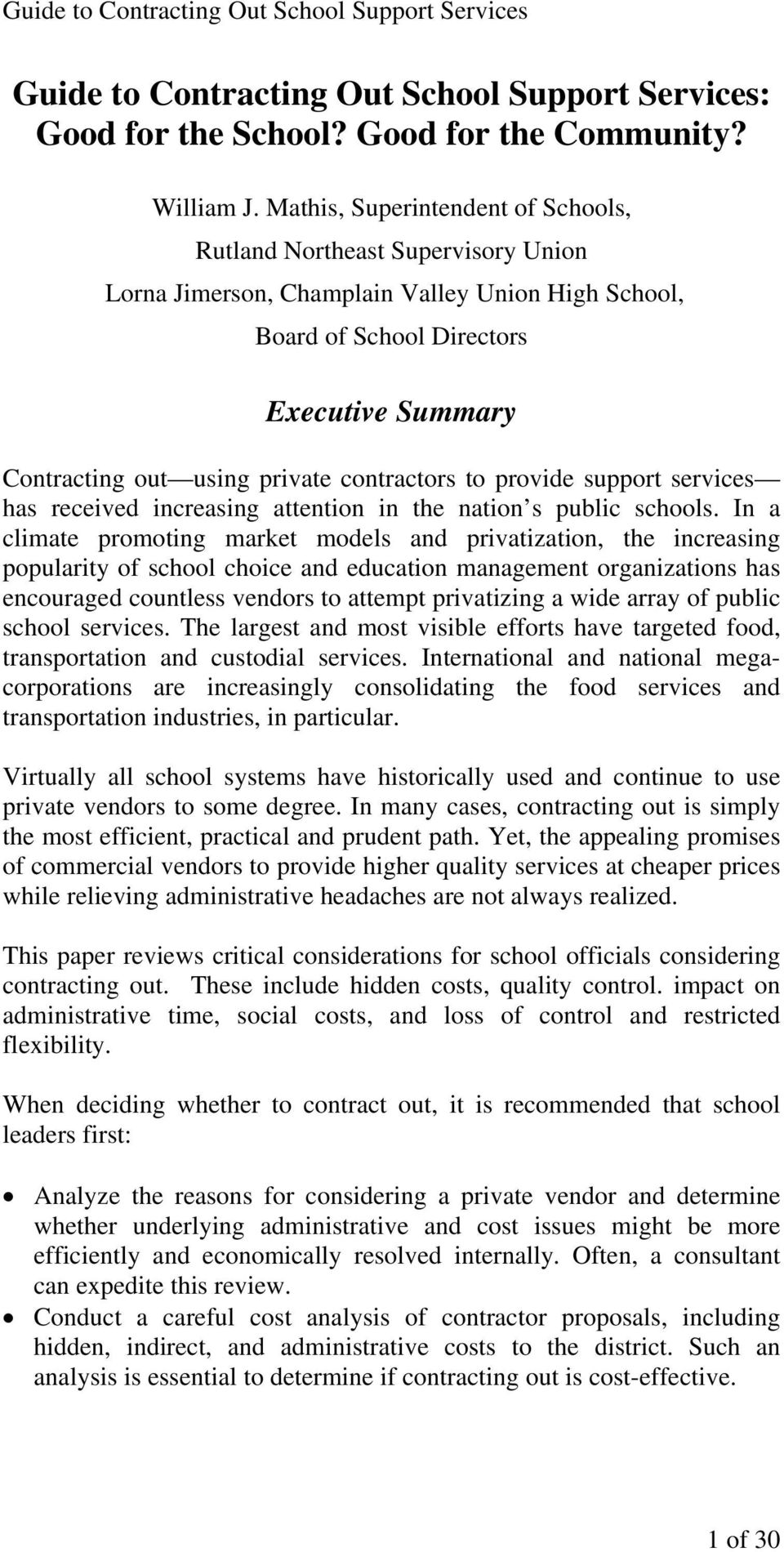 contractors to provide support services has received increasing attention in the nation s public schools.