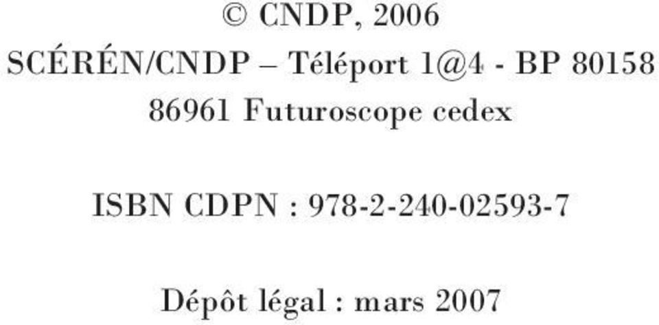 Futuroscope cedex ISBN CDPN :