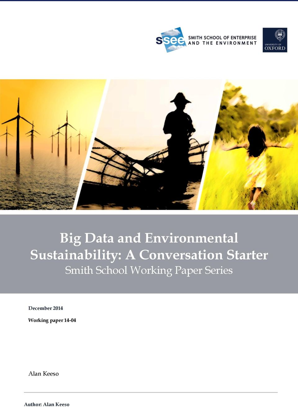 Smith School Working Paper Series December
