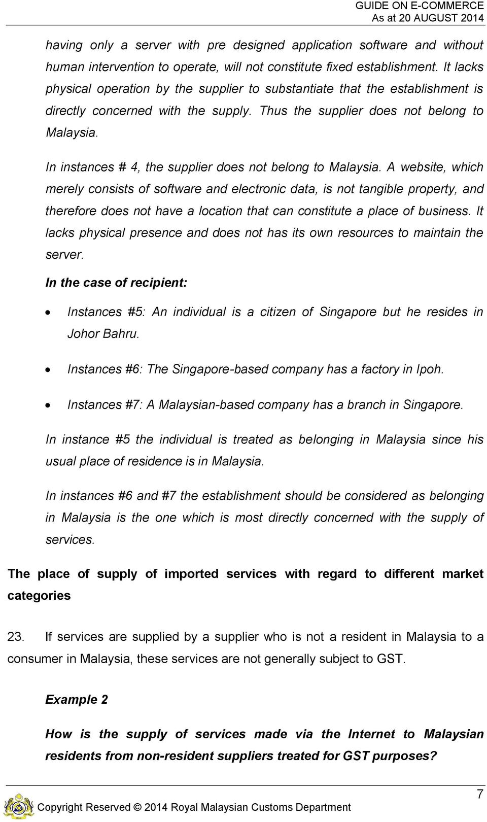 In instances # 4, the supplier does not belong to Malaysia.