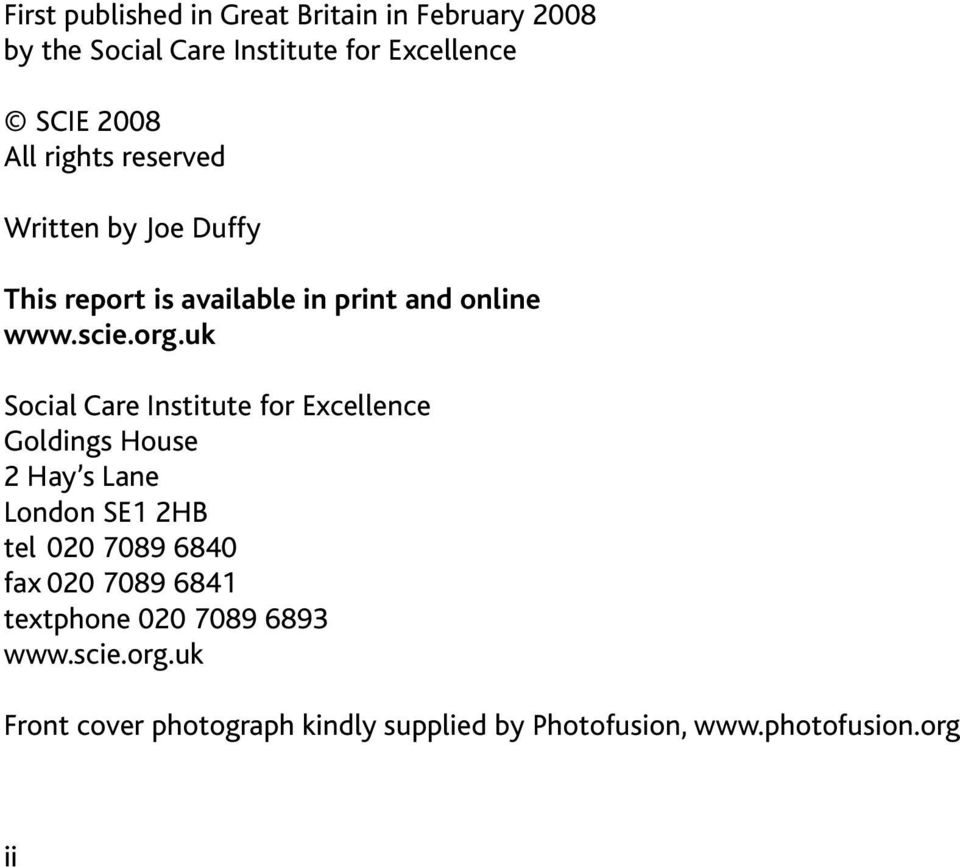 uk Social Care Institute for Excellence Goldings House 2 Hay s Lane London SE1 2HB tel 020 7089 6840 fax 020 7089