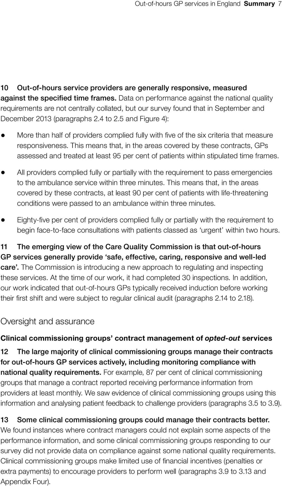 5 and Figure 4): More than half of providers complied fully with five of the six criteria that measure responsiveness.