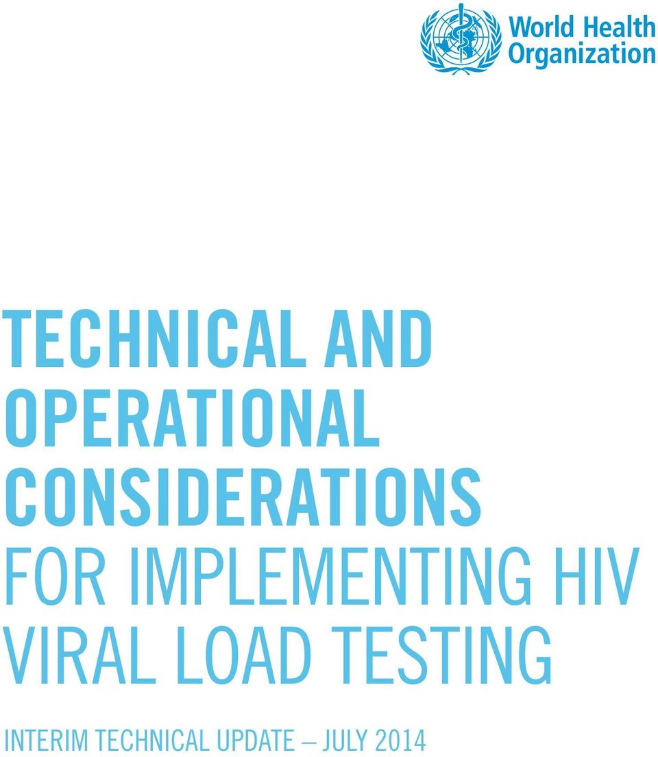 IMPLEMENTING HIV VIRAL LOAD