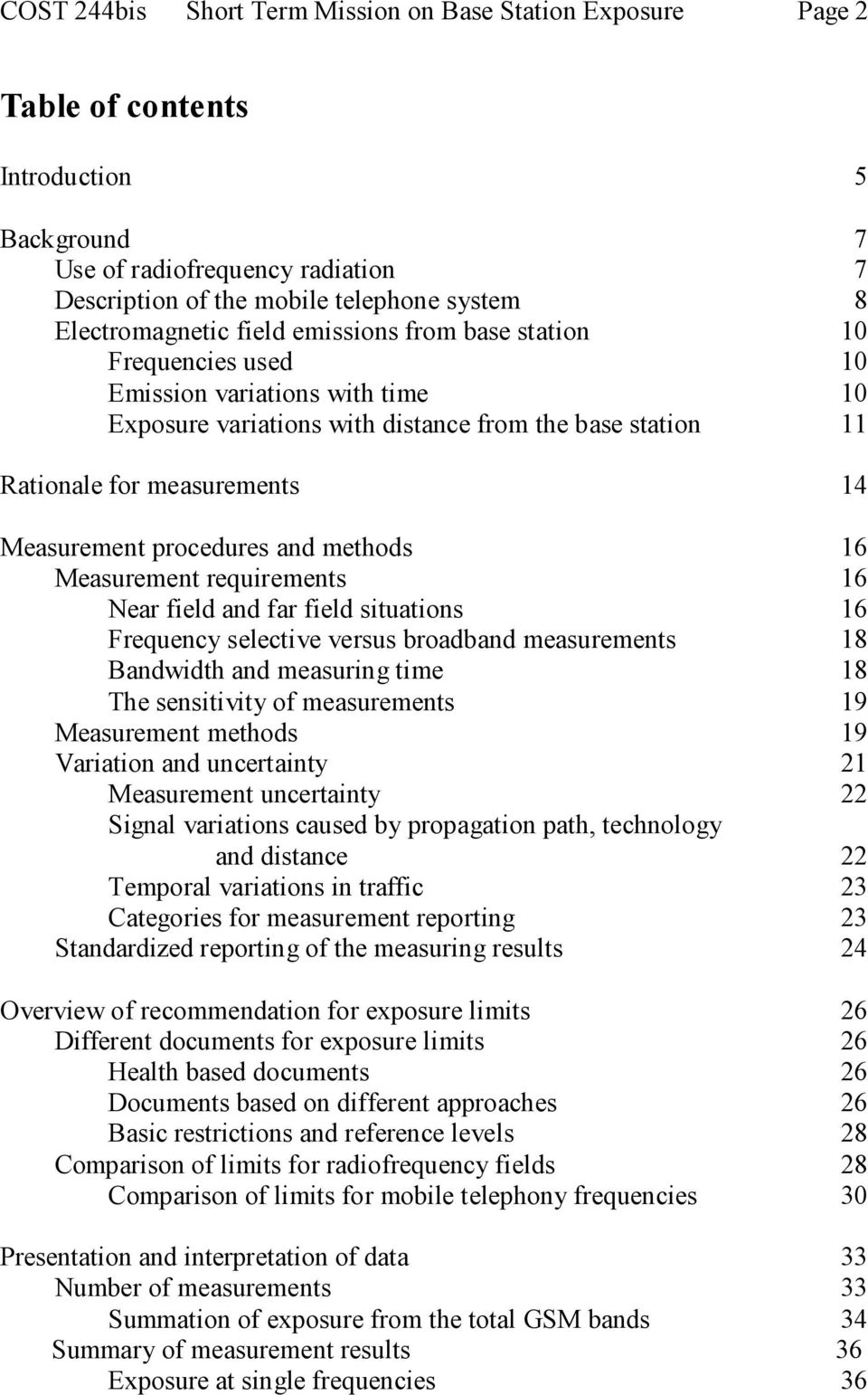 Measurement procedures and methods 16 Measurement requirements 16 Near field and far field situations 16 Frequency selective versus broadband measurements 18 Bandwidth and measuring time 18 The