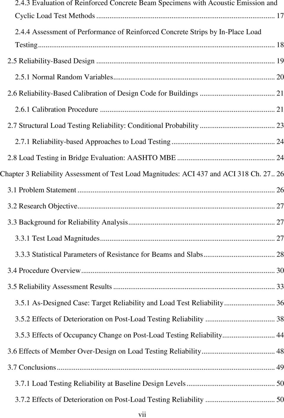 6.1 Calibration Procedure... 21 2.7 Structural Load Testing Reliability: Conditional Probability... 23 2.7.1 Reliability-based Approaches to Load Testing... 24 2.