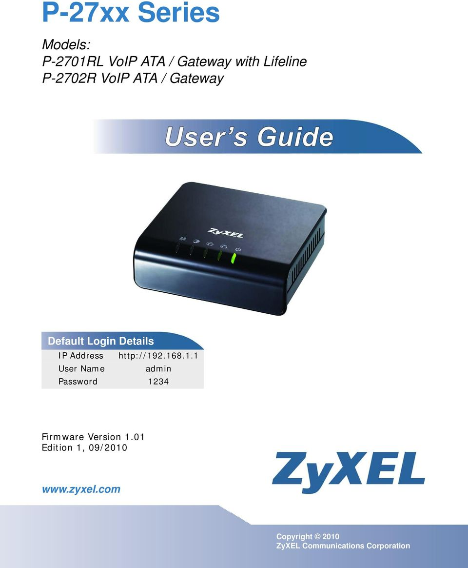 2.168.1.1 User Name admin Password 1234 Firmware Version 1.01 www.zyxel.