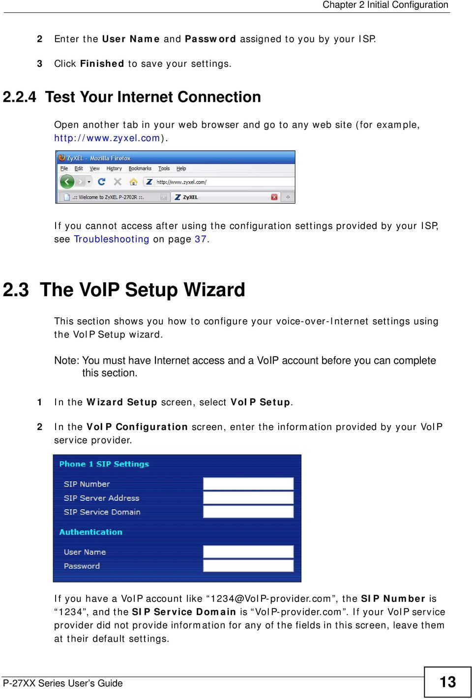3 The VoIP Setup Wizard This section shows you how to configure your voice-over-internet settings using the VoIP Setup wizard.