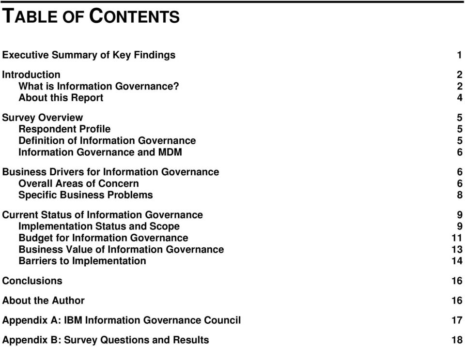 Information Governance 6 Overall Areas of Concern 6 Specific Business Problems 8 Current Status of Information Governance 9 Implementation Status and Scope 9