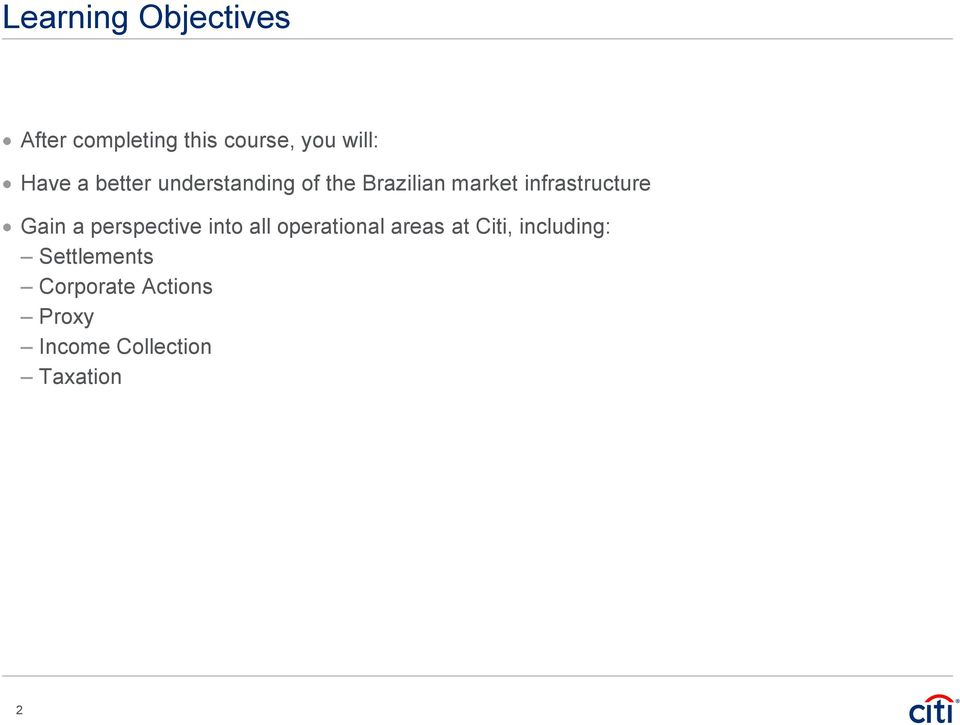 Gain a perspective into all operational areas at Citi,