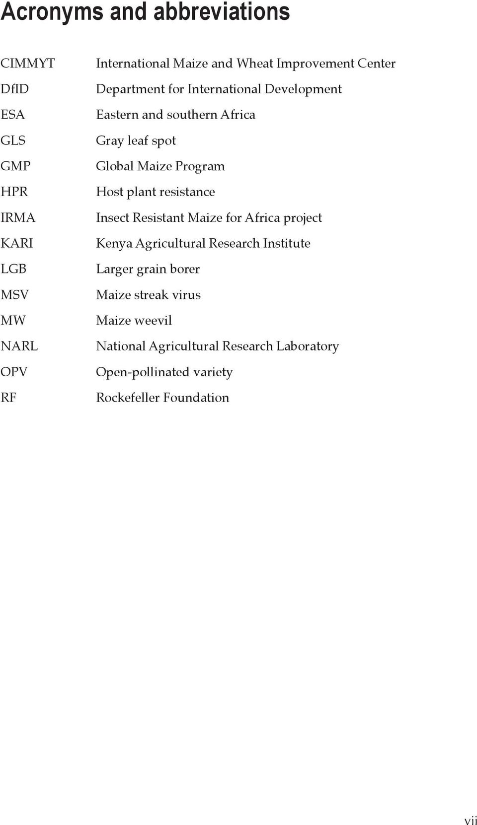 Program Host plant resistance Insect Resistant Maize for Africa project Kenya Agricultural Research Institute Larger
