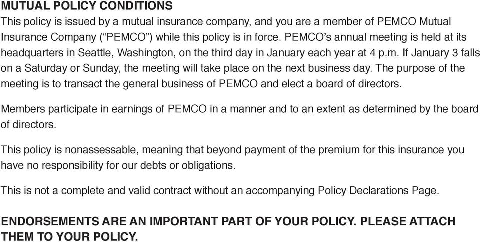 The purpose of the meeting is to transact the general business of PEMCO and elect a board of directors.