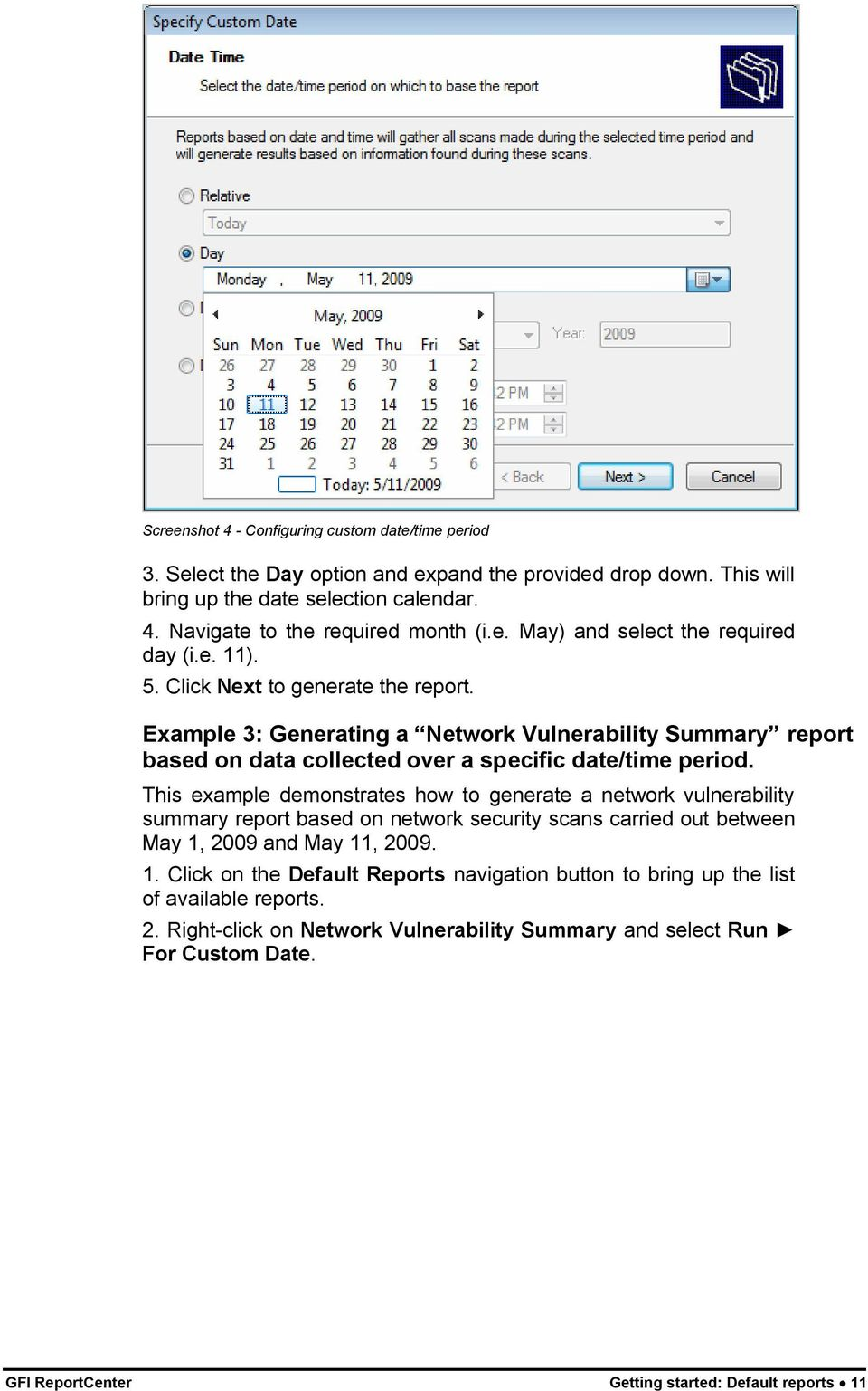 Example 3: Generating a Network Vulnerability Summary report based on data collected over a specific date/time period.