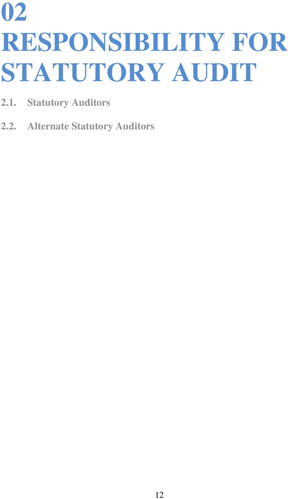 Statutory Auditors 2.