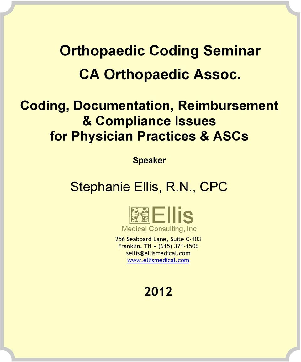 Physician Practices & ASCs Speaker Stephanie Ellis, R.N.