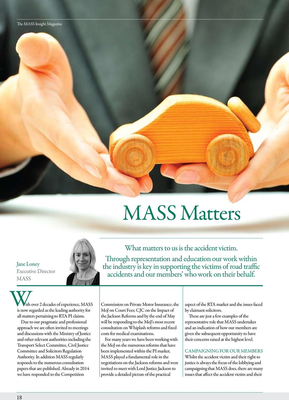 With over 2 decades of experience, MASS is now regarded as the leading authority for all matters pertaining to RTA PI claims.