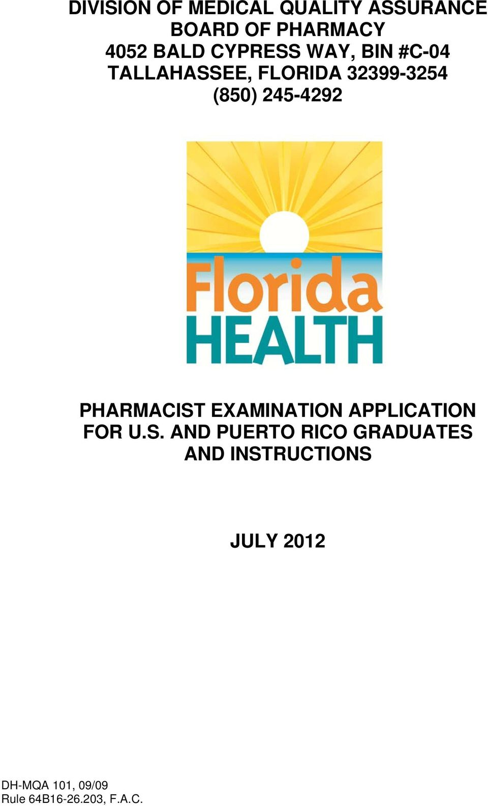 32399-3254 (850) 245-4292 PHARMACIST EXAMINATION