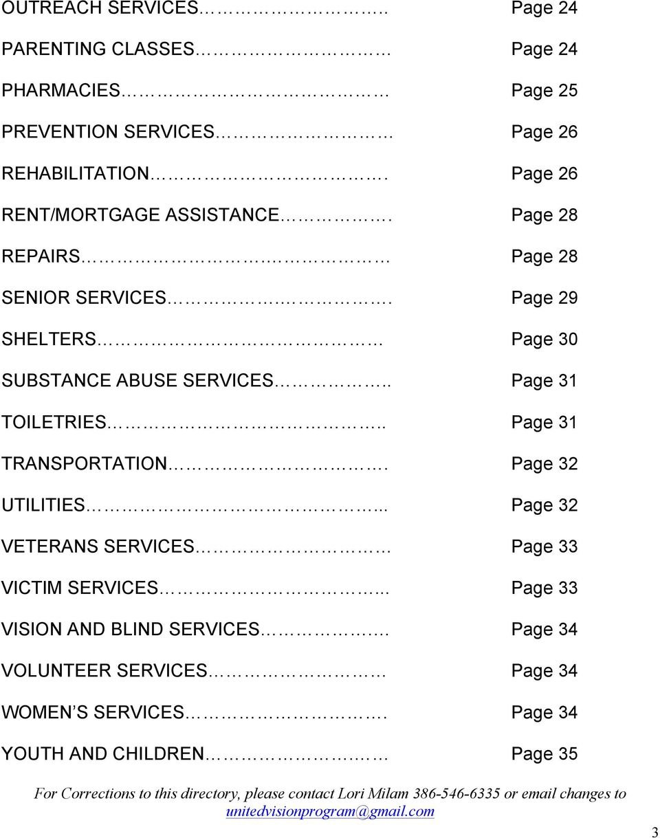 Page 32 UTILITIES... Page 32 VETERANS SERVICES Page 33 VICTIM SERVICES... Page 33 VISION AND BLIND SERVICES.