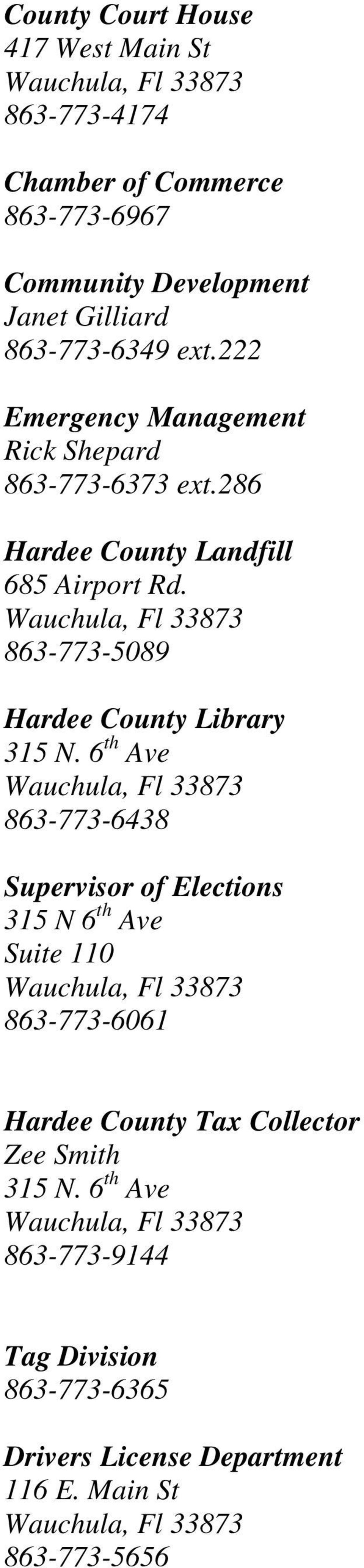 863-773-5089 Hardee County Library 315 N.