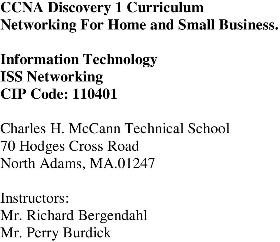 Information Technology ISS Networking CIP Code: 110401 Charles