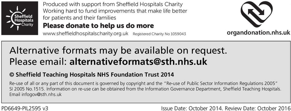 uk Alternative formats may be available on request. Please email: alternativeformats@sth.nhs.