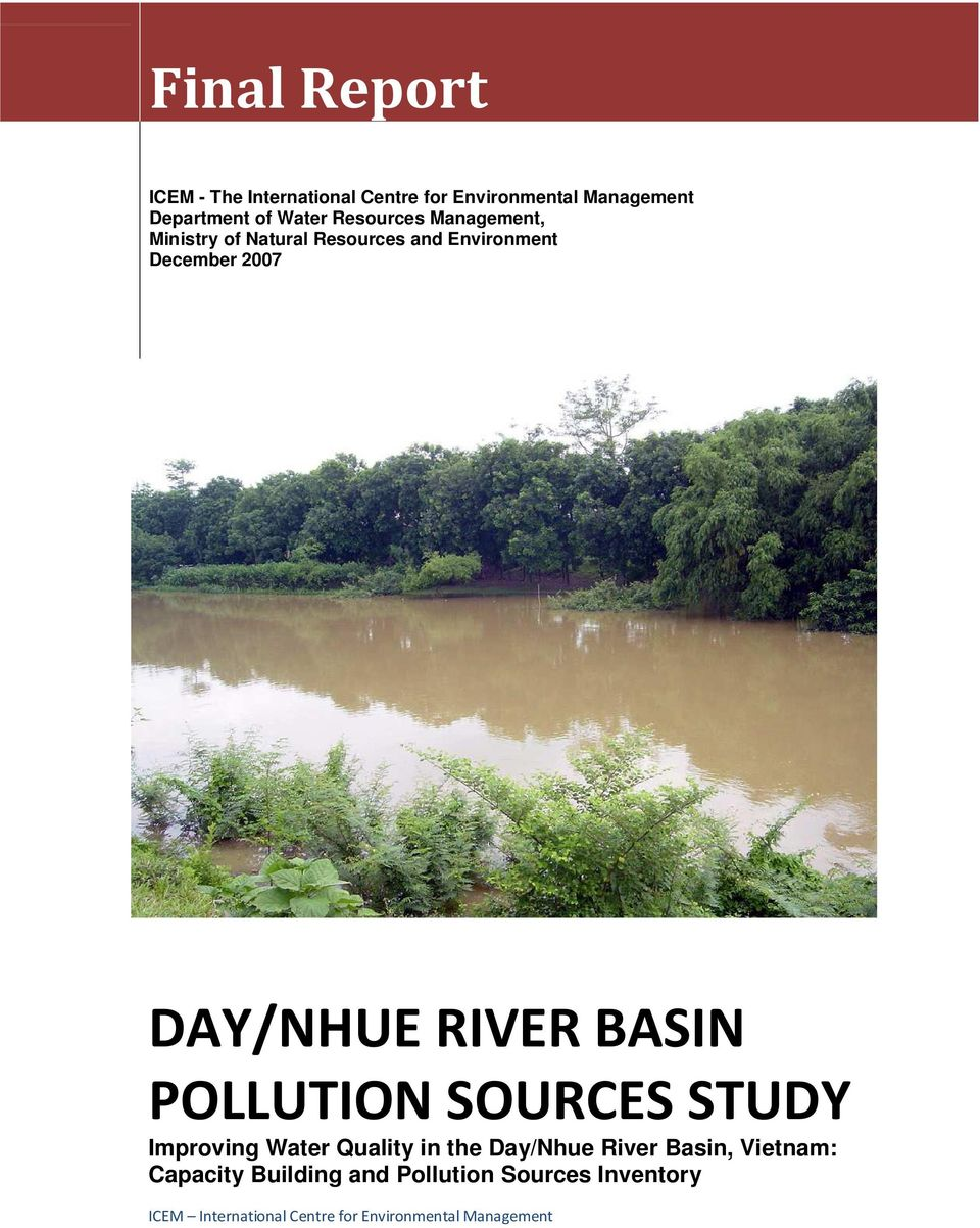 Environment December 2007 DAY/NHUE RIVER BASIN POLLUTION SOURCES STUDY Improving Water
