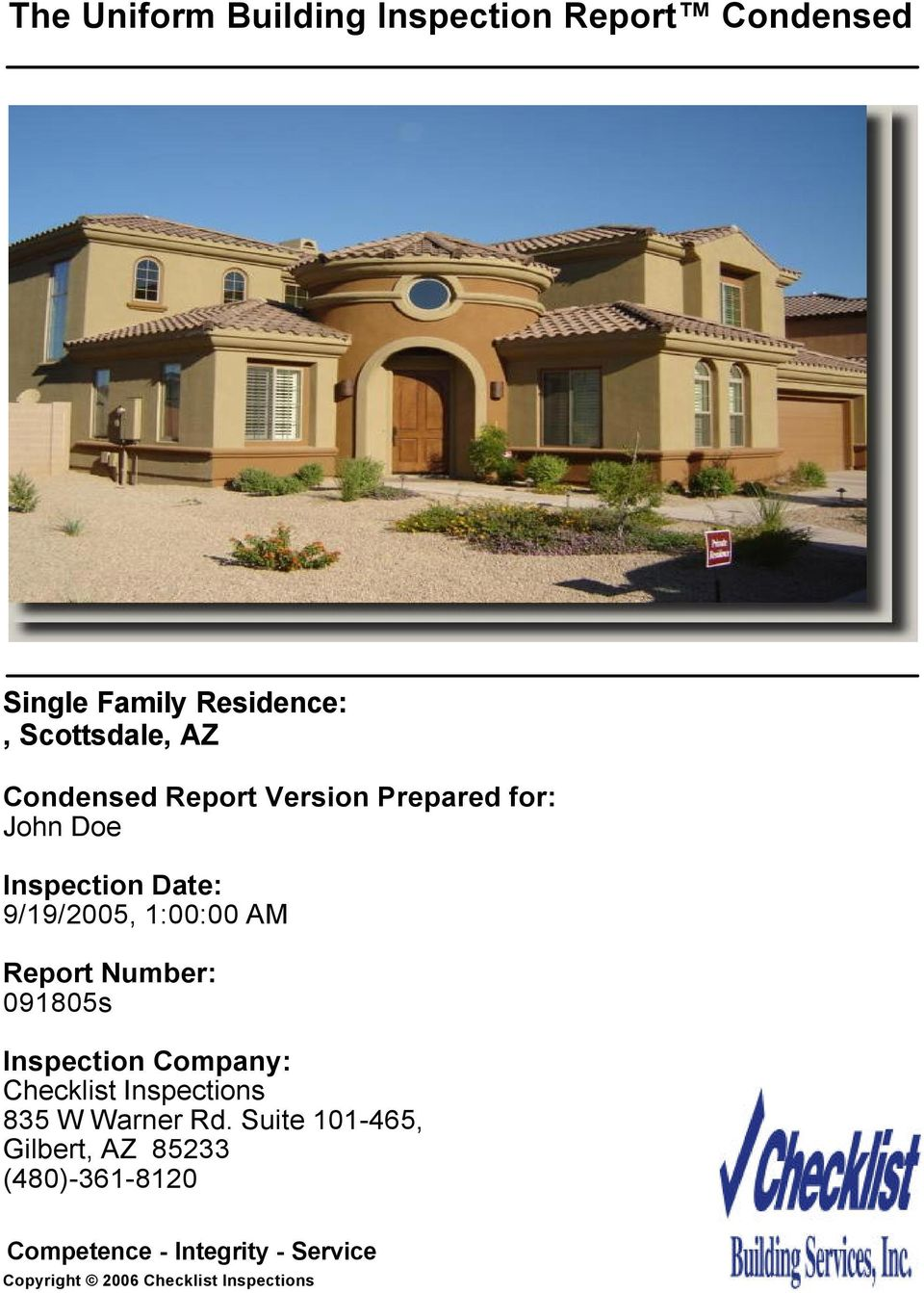 9/19/2005, 1:00:00 AM Report Number: 091805s Inspection Company: 835 W Warner