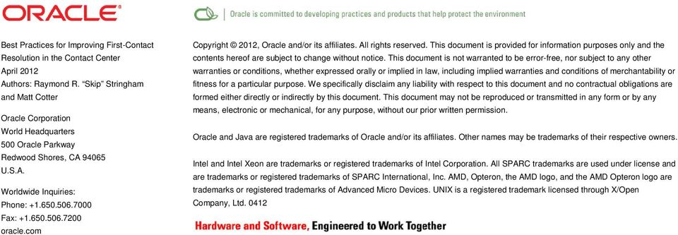 com Copyright 2012, Oracle and/or its affiliates. All rights reserved. This document is provided for information purposes only and the contents hereof are subject to change without notice.