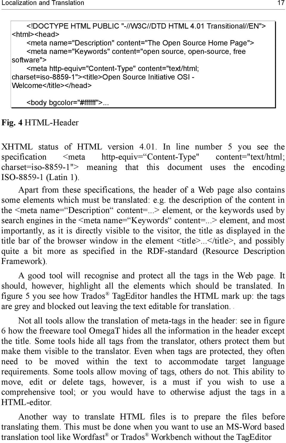 "http-equiv=""content-type"" content=""text/html; charset=iso-8859-1""><title>open Source Initiative OSI - Welcome</title></head> <body bgcolor=""#ffffff"">... Fig."