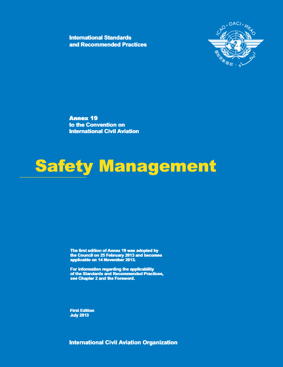 Requirement (Annex 19) States shall establish a State Safety Programme (SSP), in order