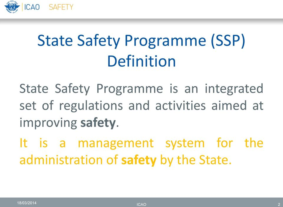 activities aimed at improving safety.