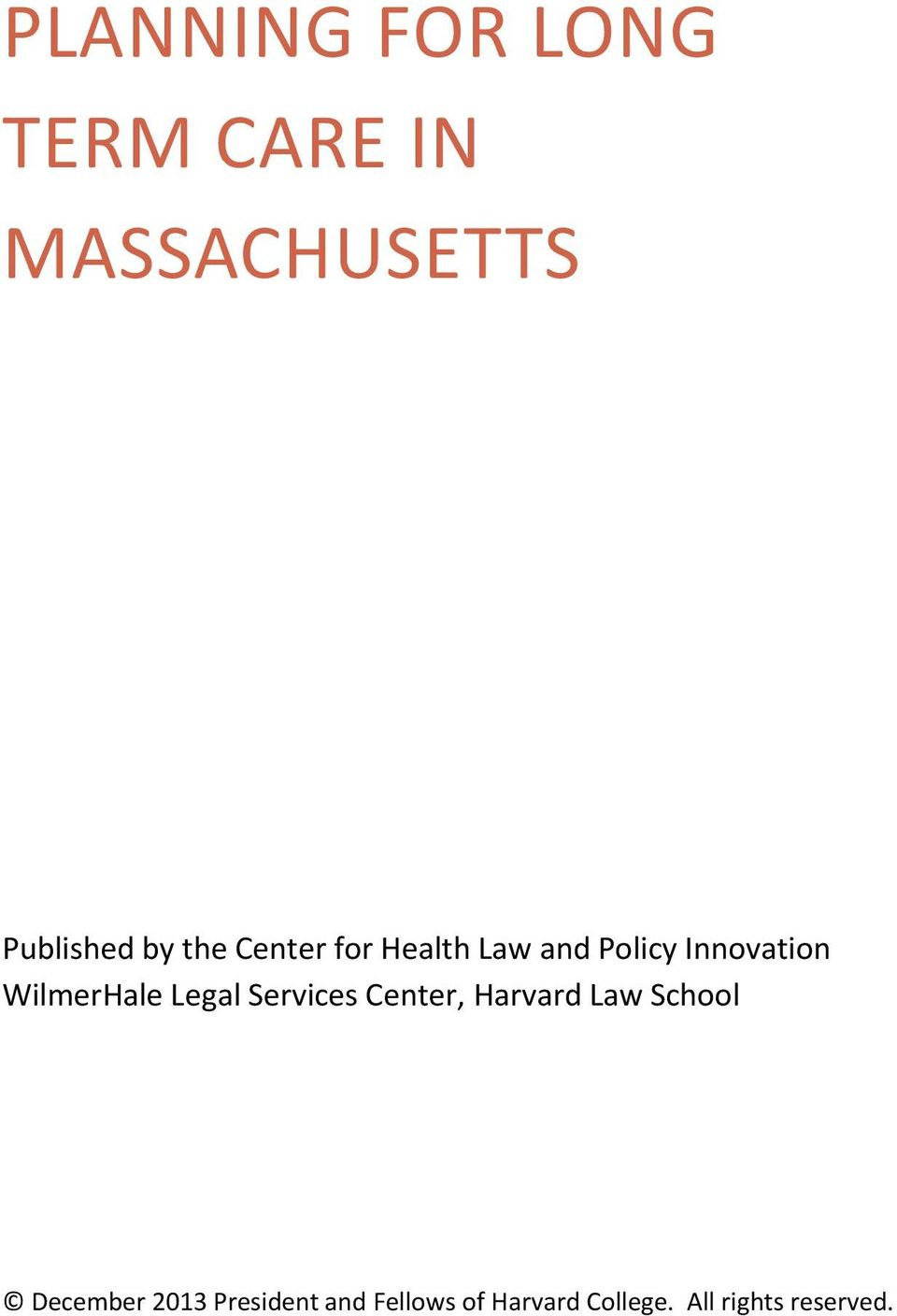 Legal Services Center, Harvard Law School December 2013