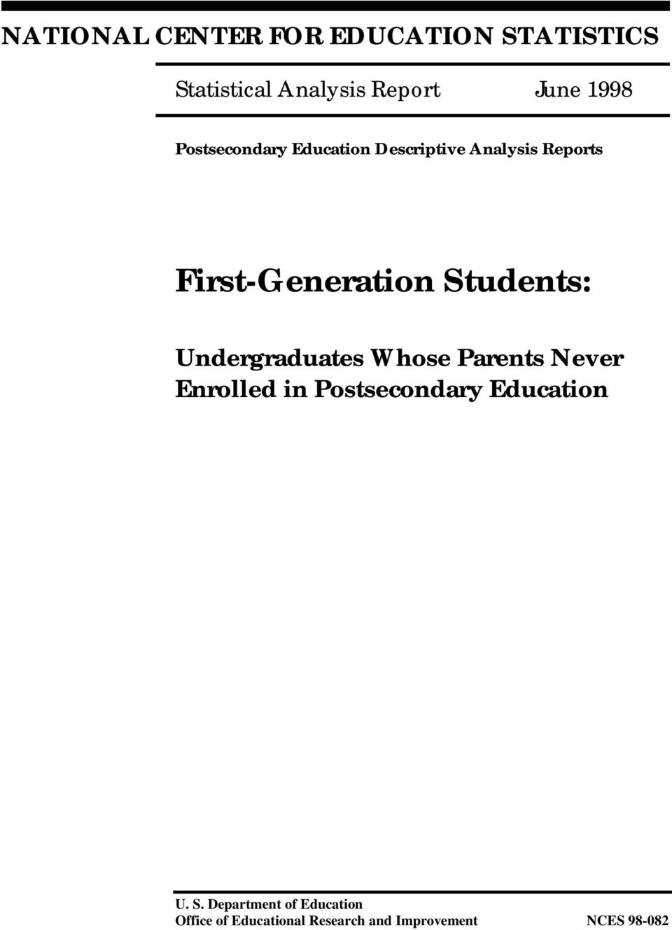 Undergraduates Whose Parents Never Enrolled in Postsecondary Education U. S.