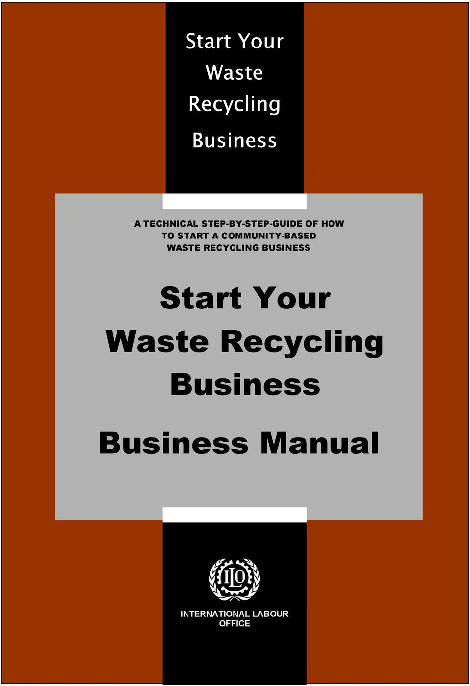COMMUNITY-BASED WASTE RECYCLING BUSINESS Start Your