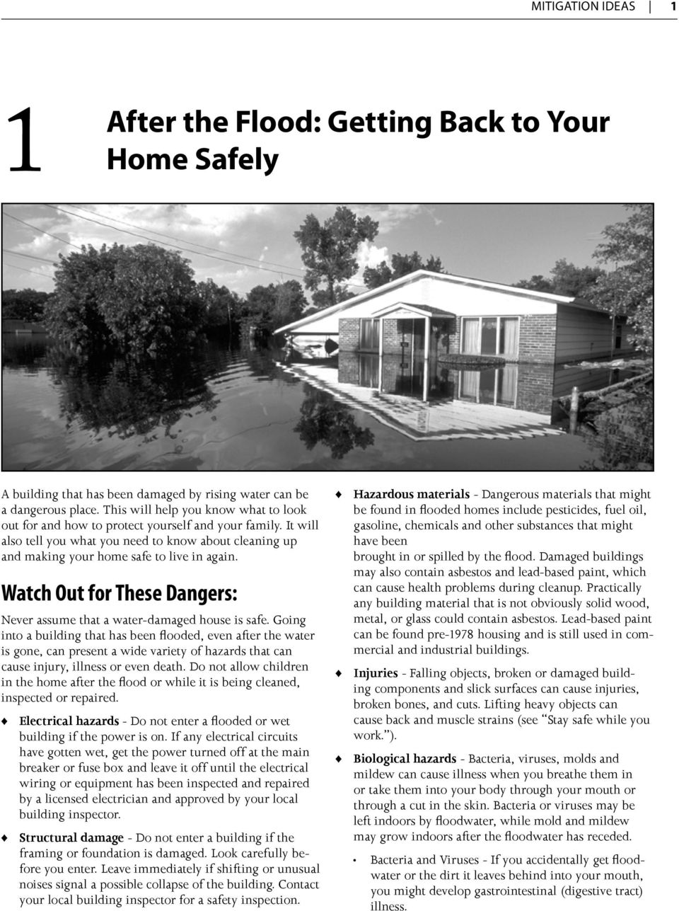Watch Out for These Dangers: Never assume that a water-damaged house is safe.