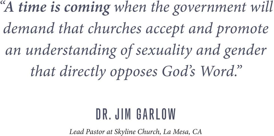 sexuality and gender that directly opposes God s Word.
