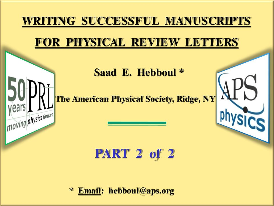 Hebboul * The American Physical