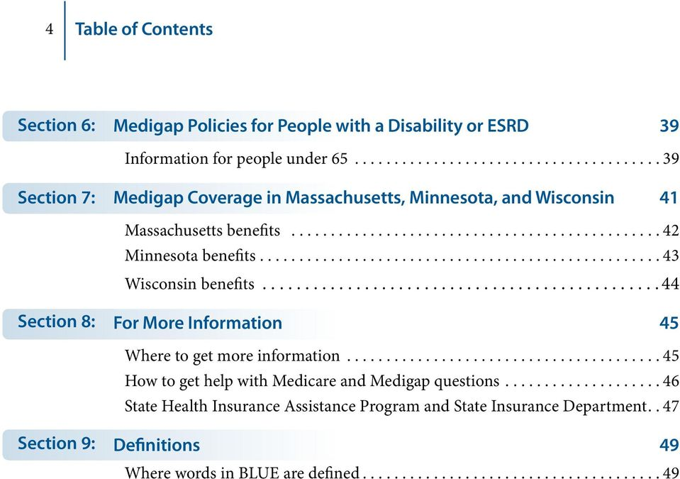 ...43 Wisconsin benefits...44 Section 8: For More Information 45 Where to get more information.
