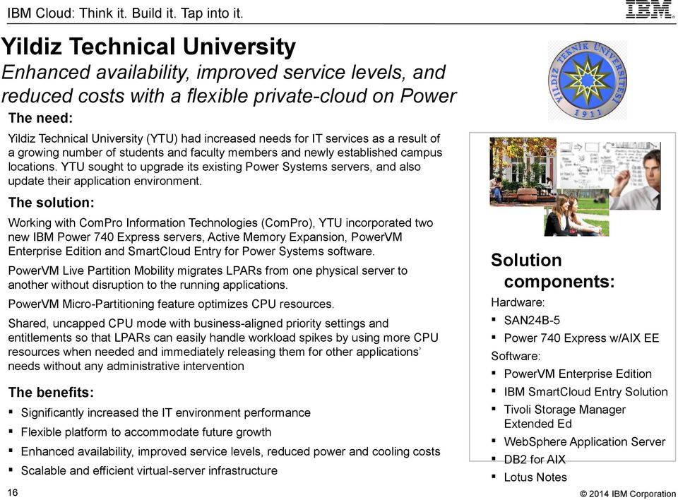 YTU sought to upgrade its existing Power Systems servers, and also update their application environment.