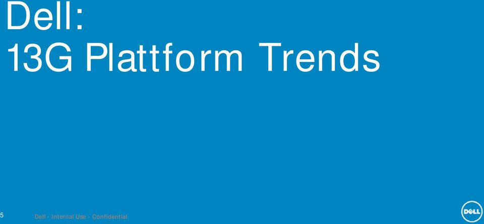 Trends 5 Dell -