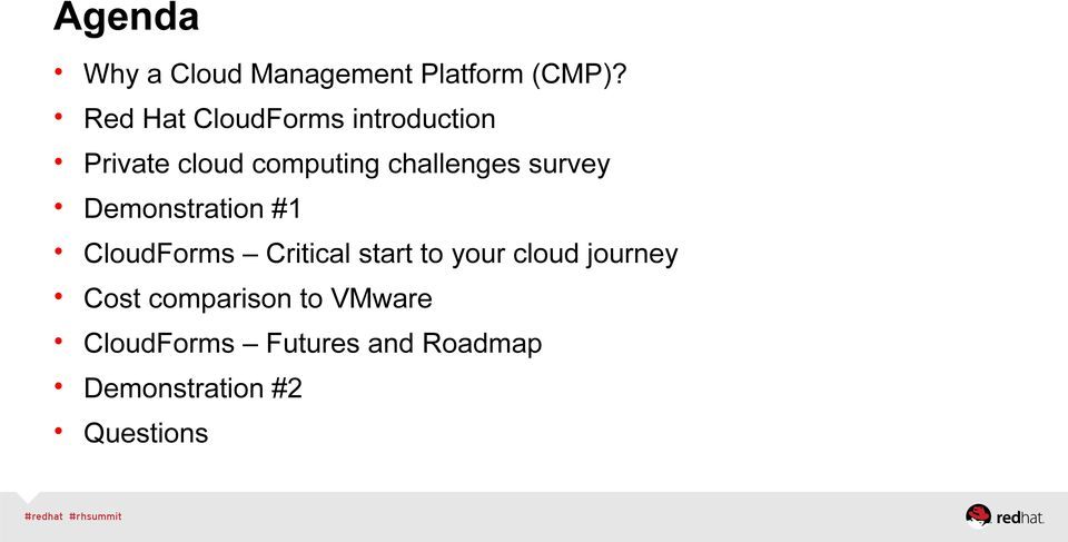 survey Demonstration #1 CloudForms Critical start to your cloud