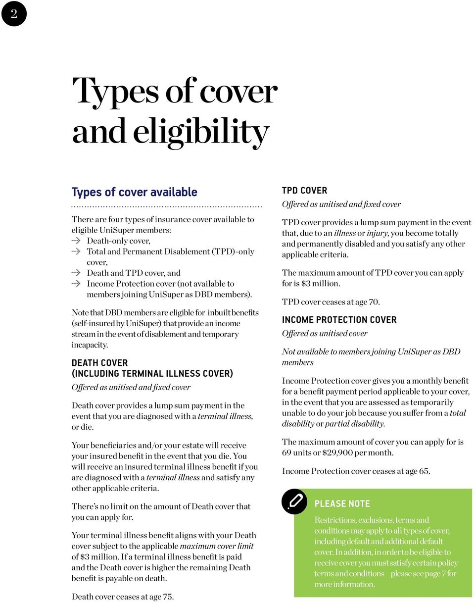 Note that default cover for members over age 70 and below age 75 is one unit of Death-only cover. Members over age 75 do not receive this cover.