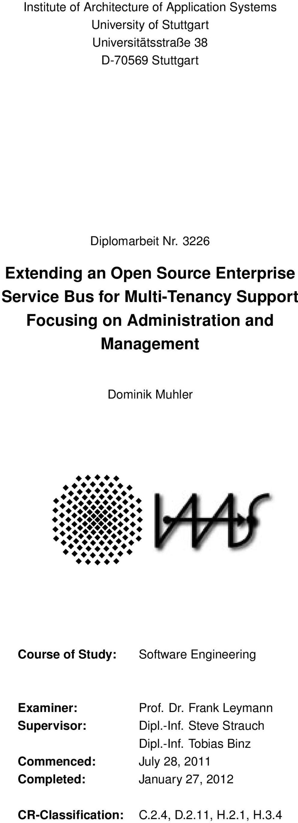 3226 Extending an Open Source Enterprise Service Bus for Multi-Tenancy Support Focusing on Administration and Management