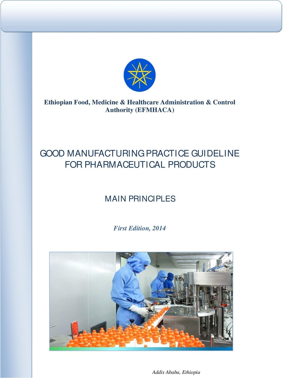 MANUFACTURING PRACTICE GUIDELINE FOR PHARMACEUTICAL