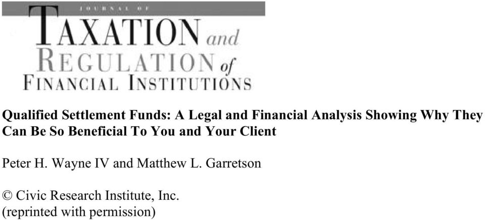 and Your Client Peter H. Wayne IV and Matthew L.