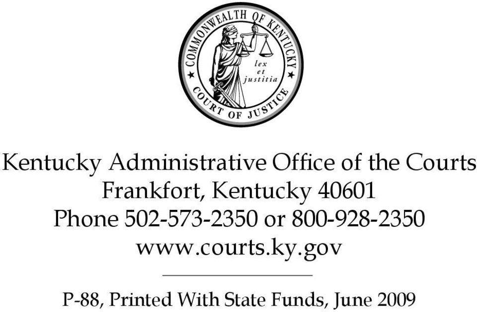 Courts Frankfort, Kentucky 40601 Phone 502-573-2350 or