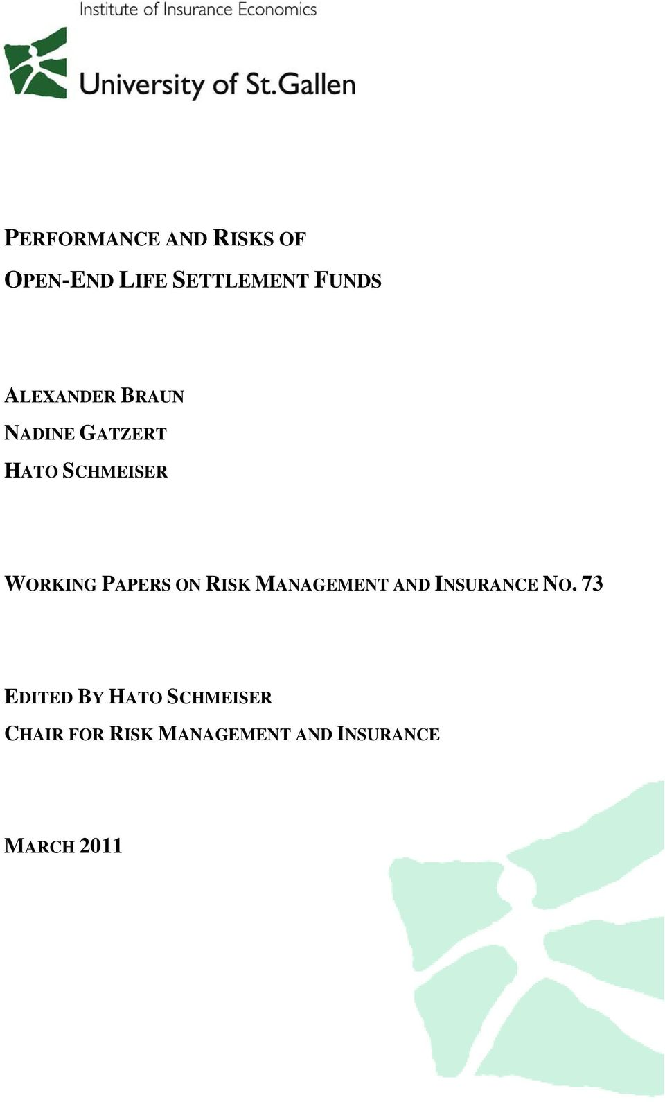 PAPERS ON RISK MANAGEMENT AND INSURANCE NO.