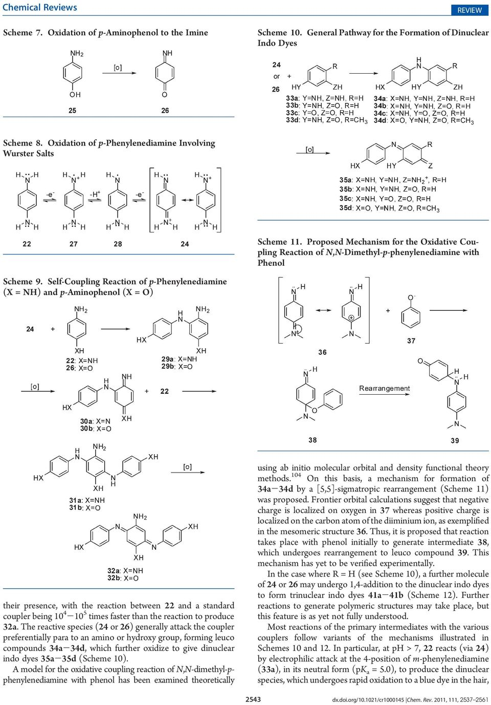 Self-Coupling Reaction of p-phenylenediamine (X = NH) and p-aminophenol (X = O) their presence, with the reaction between 22 and a standard coupler being 10 4-10 5 times faster than the reaction to
