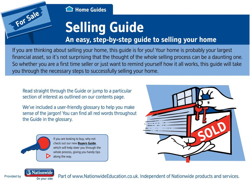 So whether you are a first time seller or just want to remind yourself how it all works, this guide will take you through the necessary steps to successfully selling your home.