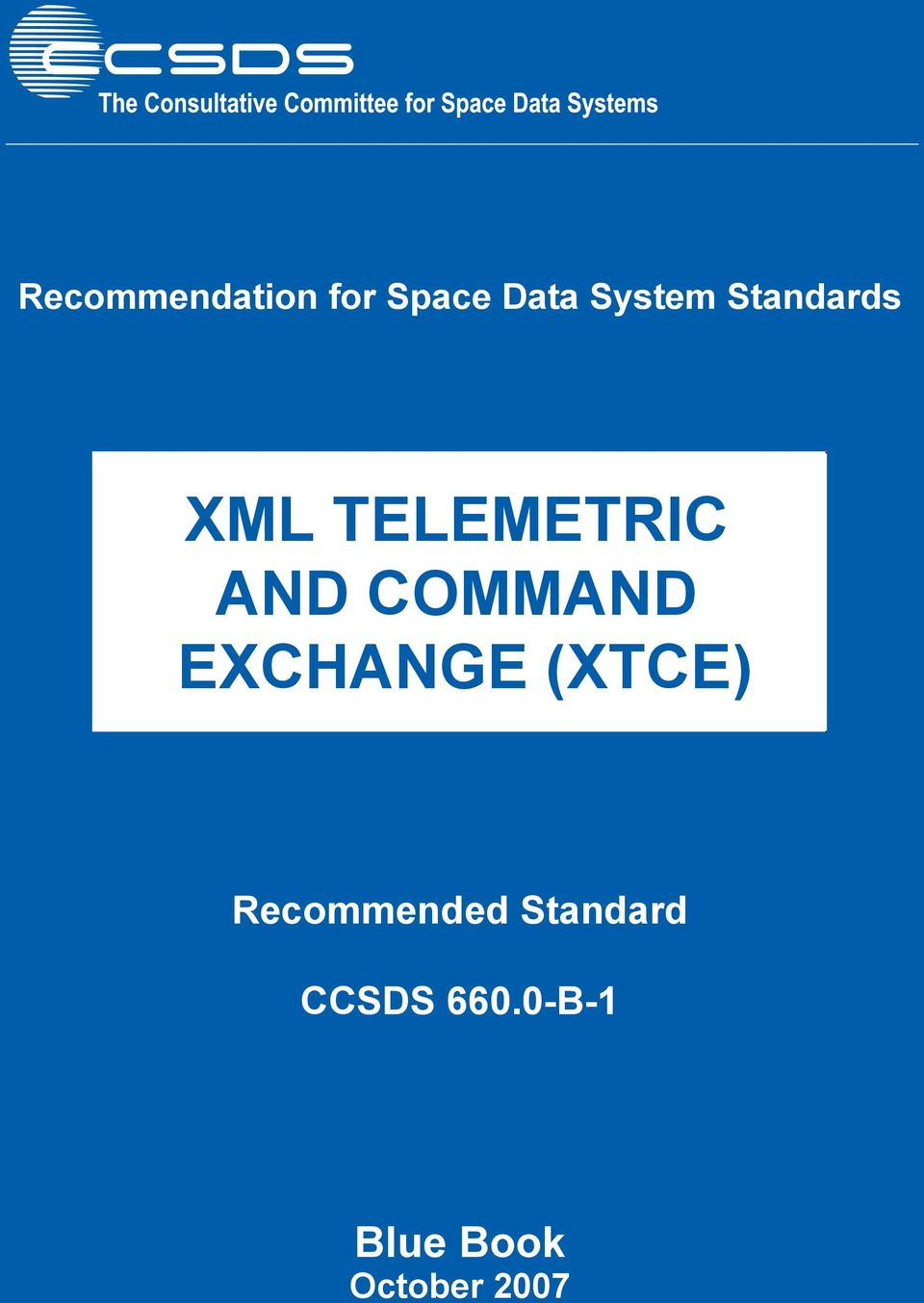 EXCHANGE (XTCE) Recommended Standard