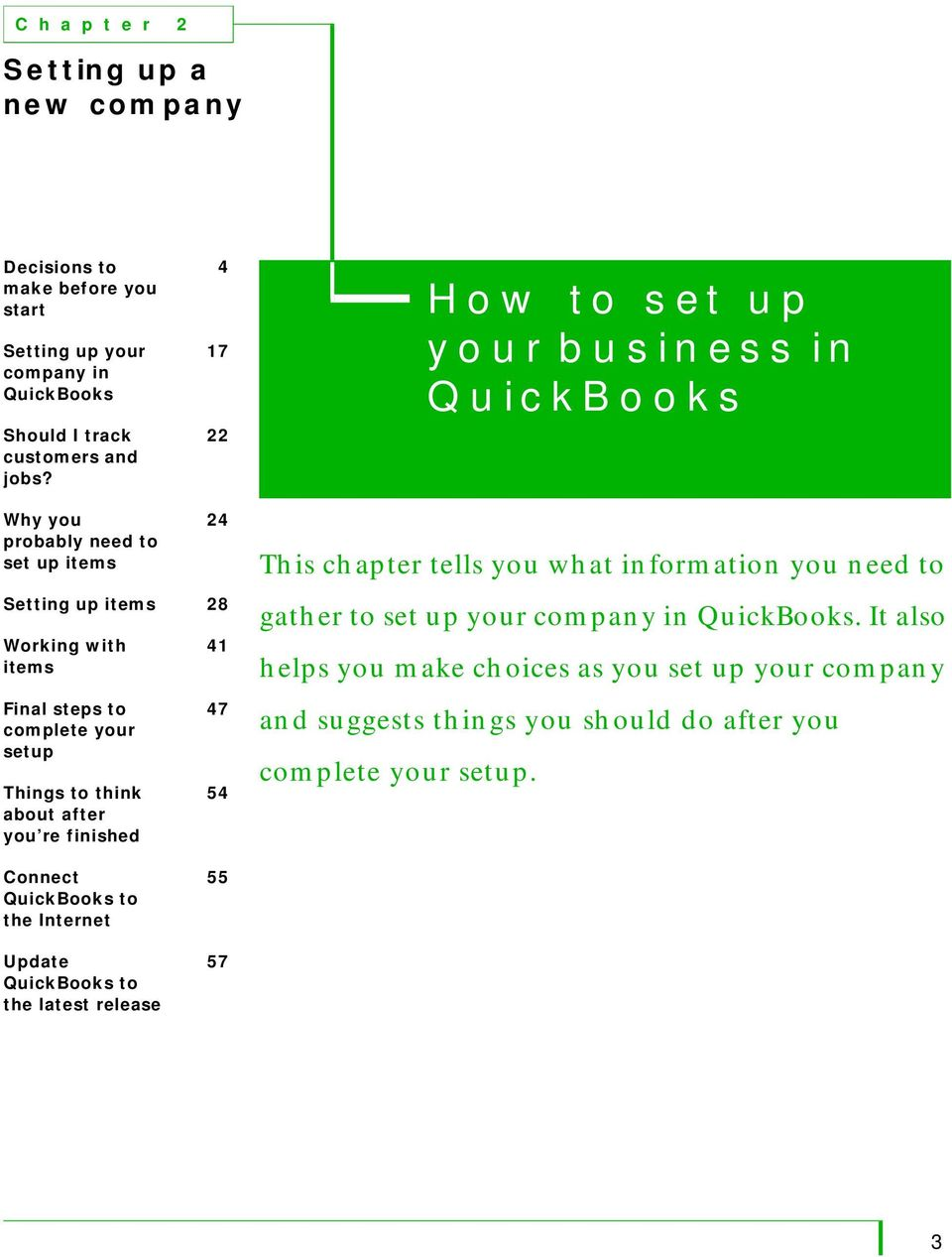 Things to think about after you re finished 41 47 54 This chapter tells you what information you need to gather to set up your company in QuickBooks.